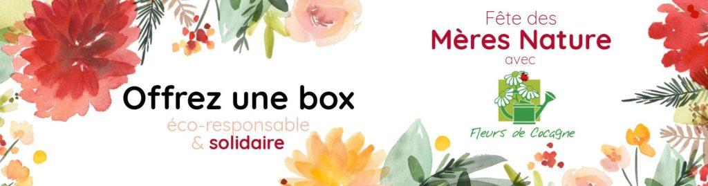 offrez une coffret cadeau éco-solidaire pour la fête des mères, box jardinage bio, échoppe végétale