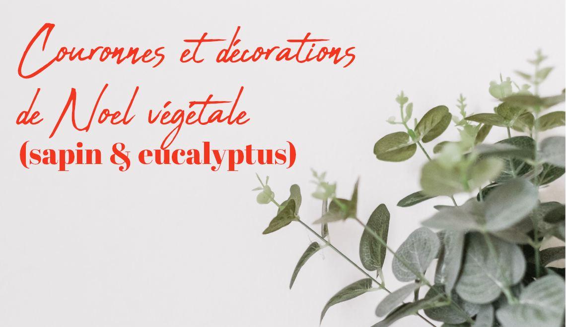 inspirations couronnes de Noël DIY en eucalyptus